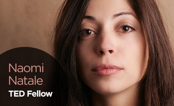 NaomiNatale_TEDFellow_Blog