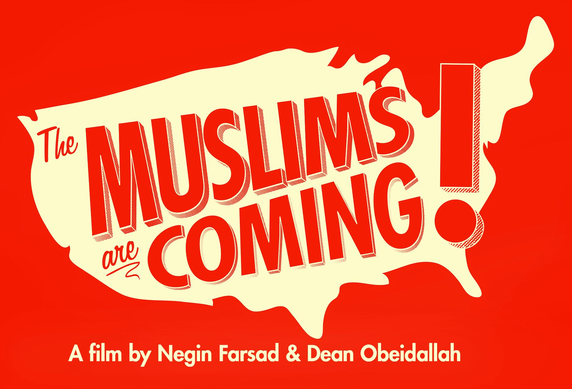 TheMuslimsAreComing2