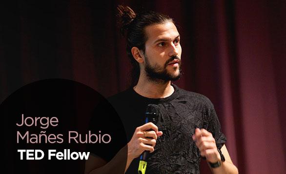 JorgeManesRubio_TEDFellow_Blog