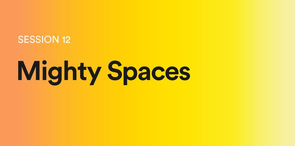 12-MightySpaces