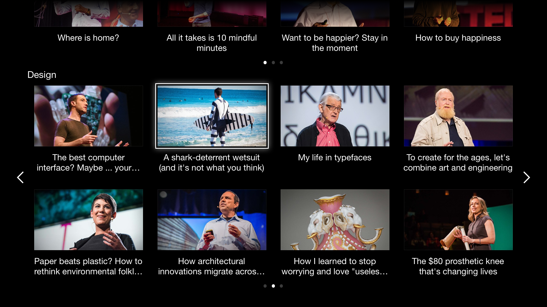 There are lots of ways to discover new talks on our Apple TV app—you can browse the most recent talks, trending talks, or talks by topics.