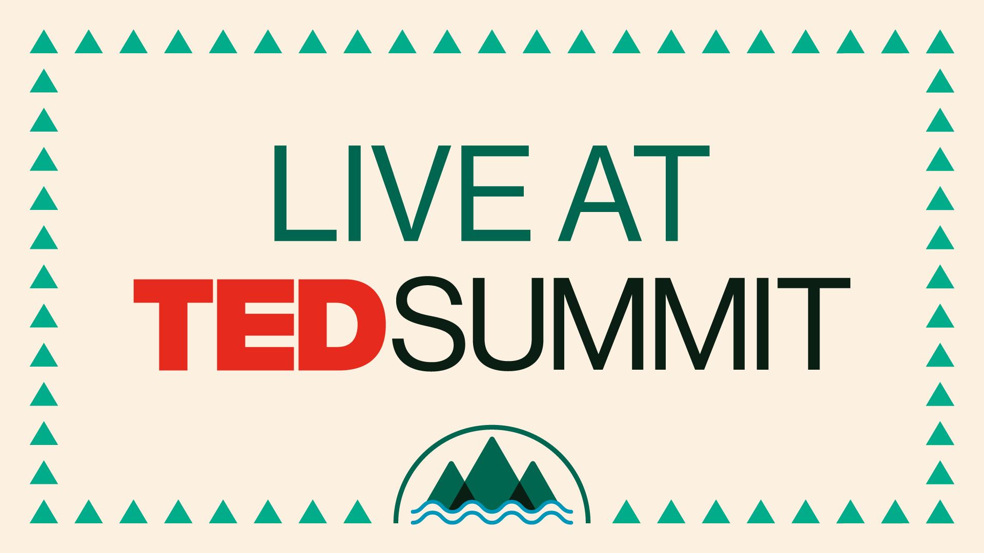 Live at TEDSummit