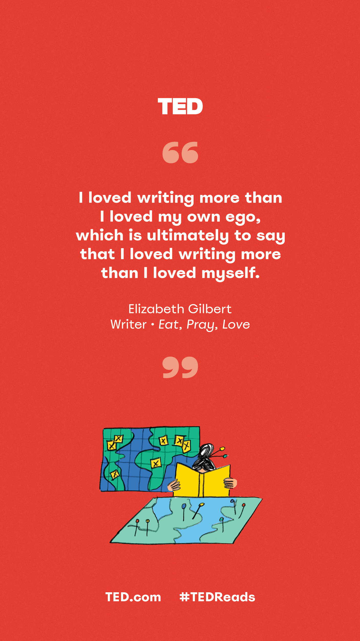 12 Delightful Insightful Quotes About Reading Writing And Storytelling From Ted Talks
